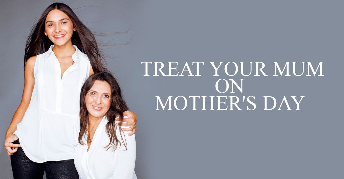 treat-your-mum-on-mothers-day