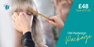 DM Redesign package at the best hair salon in Oldham