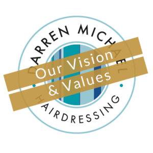 VISION & VALUES AT THE BEST HAIRDRESSERS IN OLDHAM, GREATER MANCHESTER